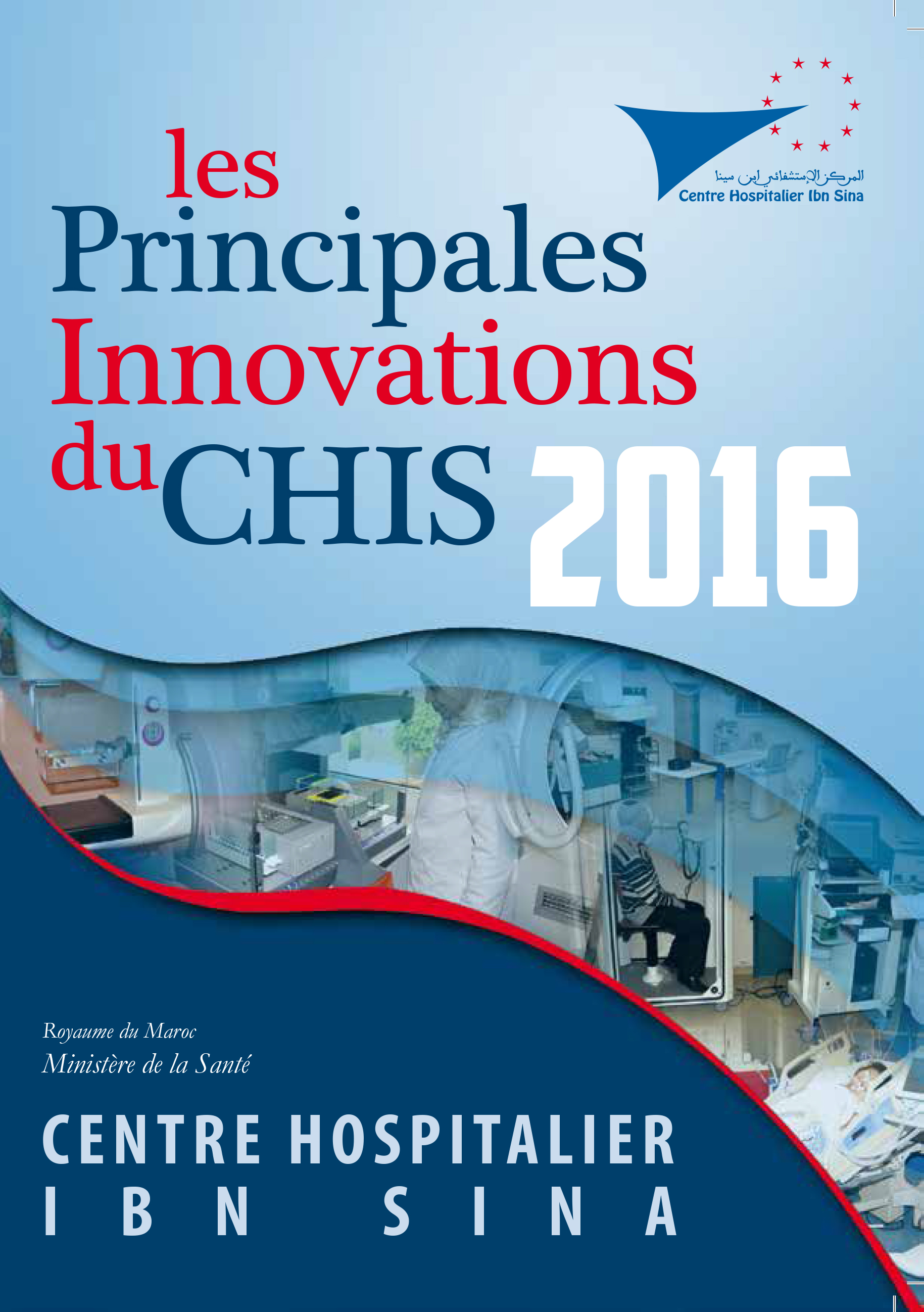 Les Principales Innovations du CHIS 2016